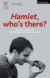 Hamlet, who's there?