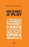 + How to Direct a Play