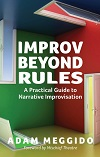 + Improv Beyond Rules - A Practical Guide to Narrative Improvisation