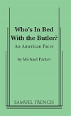 Who's in Bed with the Butler