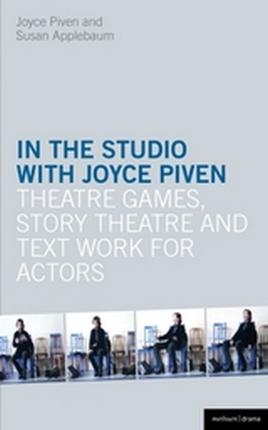 In the Studio with Joyce Piven - Theatre Games & Story Theatre & Text Work for Actors