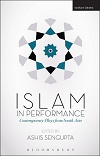 Islam in Performance - Contemporary Plays from South Asia