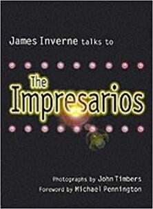 James Inverne talks to The Impresarios