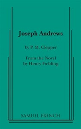 Joseph andrews p m clepper from henry fielding every for Farcical humour in joseph andrews