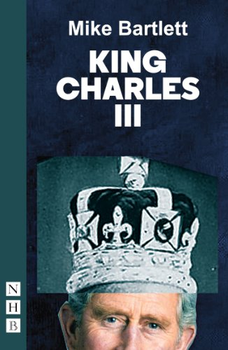 King Charles III - OLIVIER AWARDS BEST PLAY 2015 - PAPERBACK