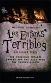 Les Enfants Terribles - Collected Plays