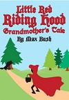 Little Red Riding Hood - Grandmother's Tale