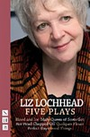 Liz Lochhead - Five Plays