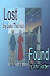 LOST and FOUND - Two Comedies