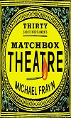 Matchbox Theatre - Thirty Short Entertainments - PAPERBACK