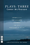 McPherson Plays 3 - The Birds & Shining City & Seafarer & The Veil & Dance of Death