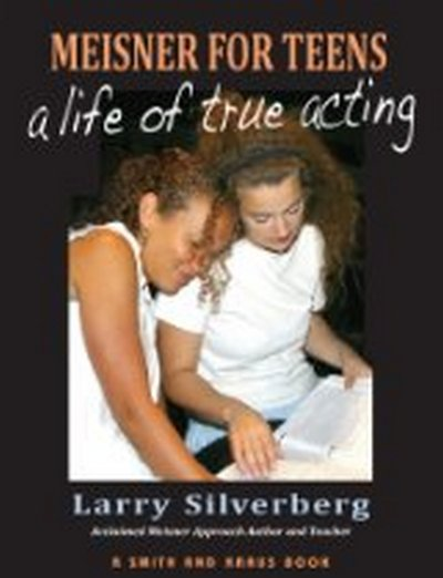 Meisner for Teens - A Life of True Acting