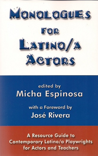 Monologues for Latino/A Actors