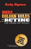 + More Golden Rules of Acting