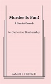 Murder Is Fun!