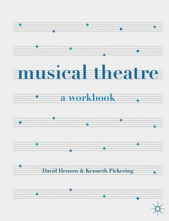 Musical Theatre - A Workbook