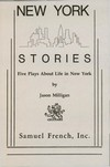 New York Stories - Five Plays About Life in New York