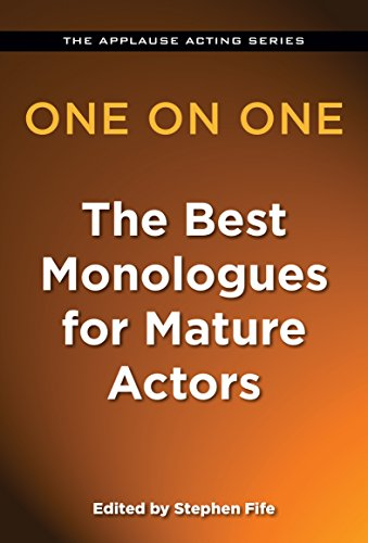 One on One - The Best Monologues for Mature Actors