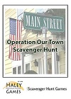 Operation Our Town - a Do-it-Yourself OUTDOOR Scavenger Hunt
