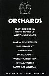 Orchards - Seven Adaptations of Chekhov Short Stories