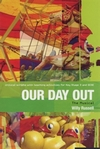 Our Day Out - The Musical