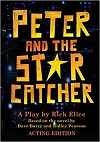 Peter and the Starcatcher -  ACTING EDITION