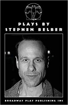 Stephen Belber: Three Plays - Geometry of Fire & Tape & Transparency of Val