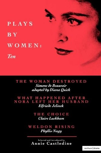 Plays by Women - 10 - The Women Destroyed & More