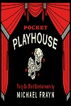 Pocket Playhouse - Thirty-six Short Entertainments