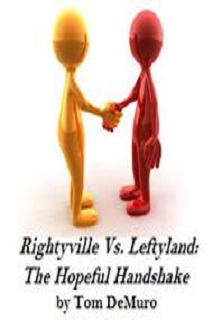 Rightyville Vs Leftyland - The Hopeful Handshake
