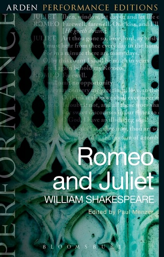 Romeo and Juliet - Arden Performance Edition