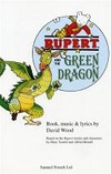 Rupert and the Green Dragon - A Musical Play for Children