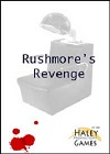 Rushmore's Revenge - An Interactive Murder Mystery Game