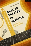 Russian Theatre in Practice - The Director's Guide