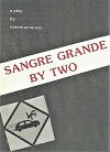 Sangre Grande by Two