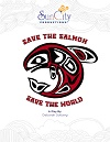 Save the Salmon, Save the World