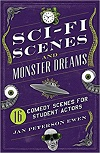 + Sci-Fi Scenes and Monster Dreams - 16 ROYALTY-FREE Comedy Scenes for Student Actors