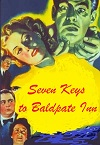 + Seven Keys to Baldpate Inn - A Serious Comedy Thriller