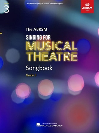 Singing for Musical Theatre Songbook Grade 3