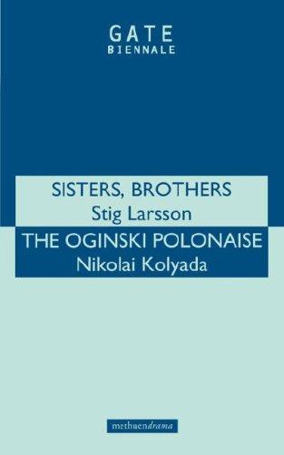 Sisters Brothers & The Oginski Polonaise