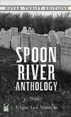 Spoon River Anthology - DOVER EDITION