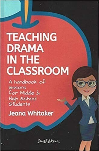 Teaching Drama in the Classroom