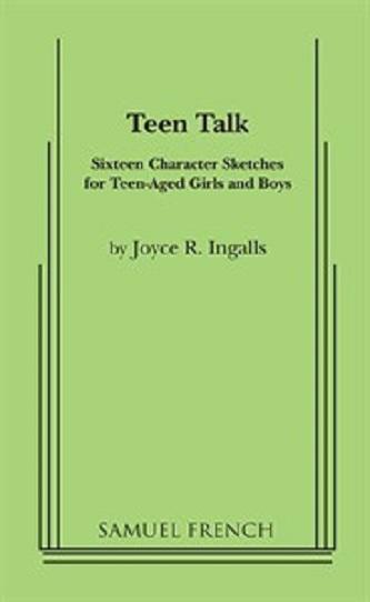 Teen Talk - Sixteen Character Sketches for Teenage Girls & Boys