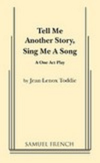 Tell Me Another Story Sing Me a Song