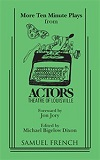 Ten-Minute Plays from the Actors Theatre of Louisville - VOLUME TWO