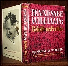 Tennessee Williams - Rebellious Puritan