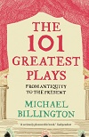 The 101 Greatest Plays - From Antiquity to the Present