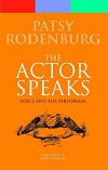 The Actor Speaks - PAPERBACK