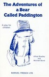 The Adventures of a Bear Called Paddington - A Musical Play for Children