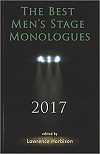 The Best Men's Stage Monologues 2017